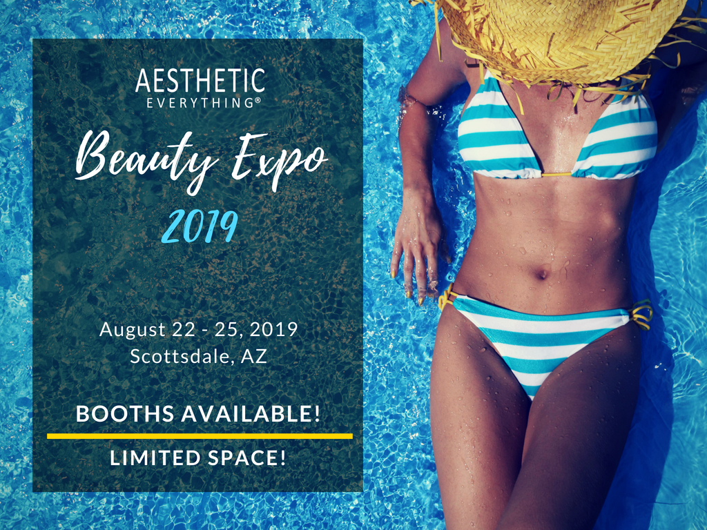 Announcing: Aesthetic Everything Beauty Expo 2019, Phoenician Resort August 22nd-25th