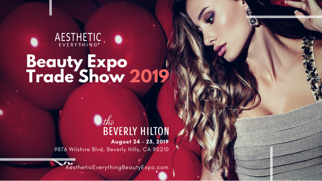 beauty expo aesthetic trade magazine beverly 24th august everything announcing hilton 25th impress exhibit sell