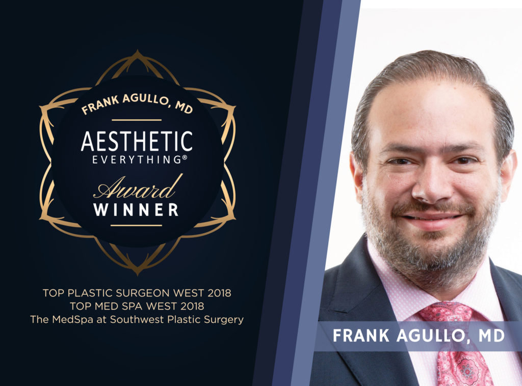 PRESS RELEASE: Frank Agullo, MD and The MedSpa at Southwest Plastic Surgery Receive Top Honors in 2018 Aesthetic Everything® Awards