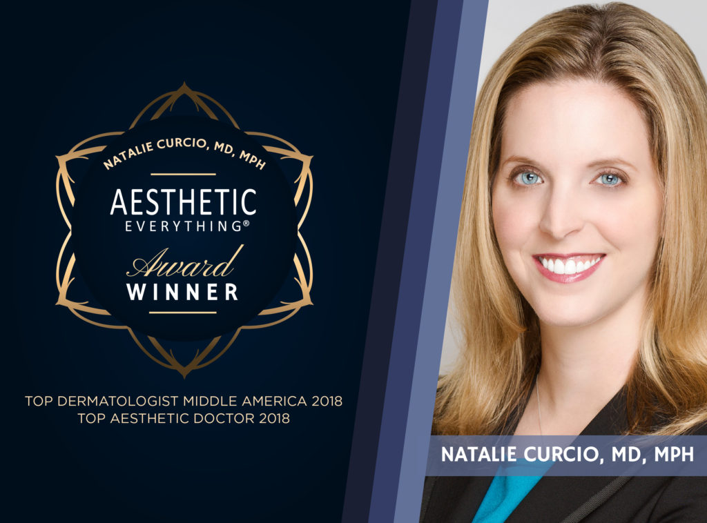 "PRESS RELEASE: Dr. Natalie Curcio Lands Two Aesthetic Everything® Awards, Is Named ""Top Aesthetic Doctor"" and ""#1 Top Dermatologist Middle America"""