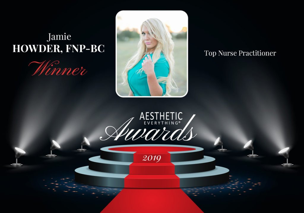 "Jamie Howder, Receives ""Top Nurse Practitioner"" Aesthetic Everything® Aesthetic and Cosmetic Medicine Award for the third consecutive year"