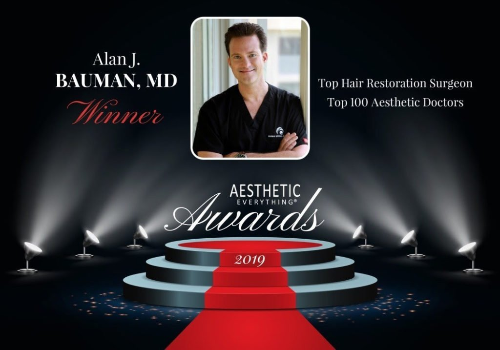 "PRESS RELEASE: Alan J. Bauman, MD, ABHRS, IAHRS, Receives ""#1 Top Hair Restoration Surgeon"" and ""Top 100 Aesthetic Doctors"" in the Aesthetic Everything® 2019 Aesthetic and Cosmetic Medicine Awards"