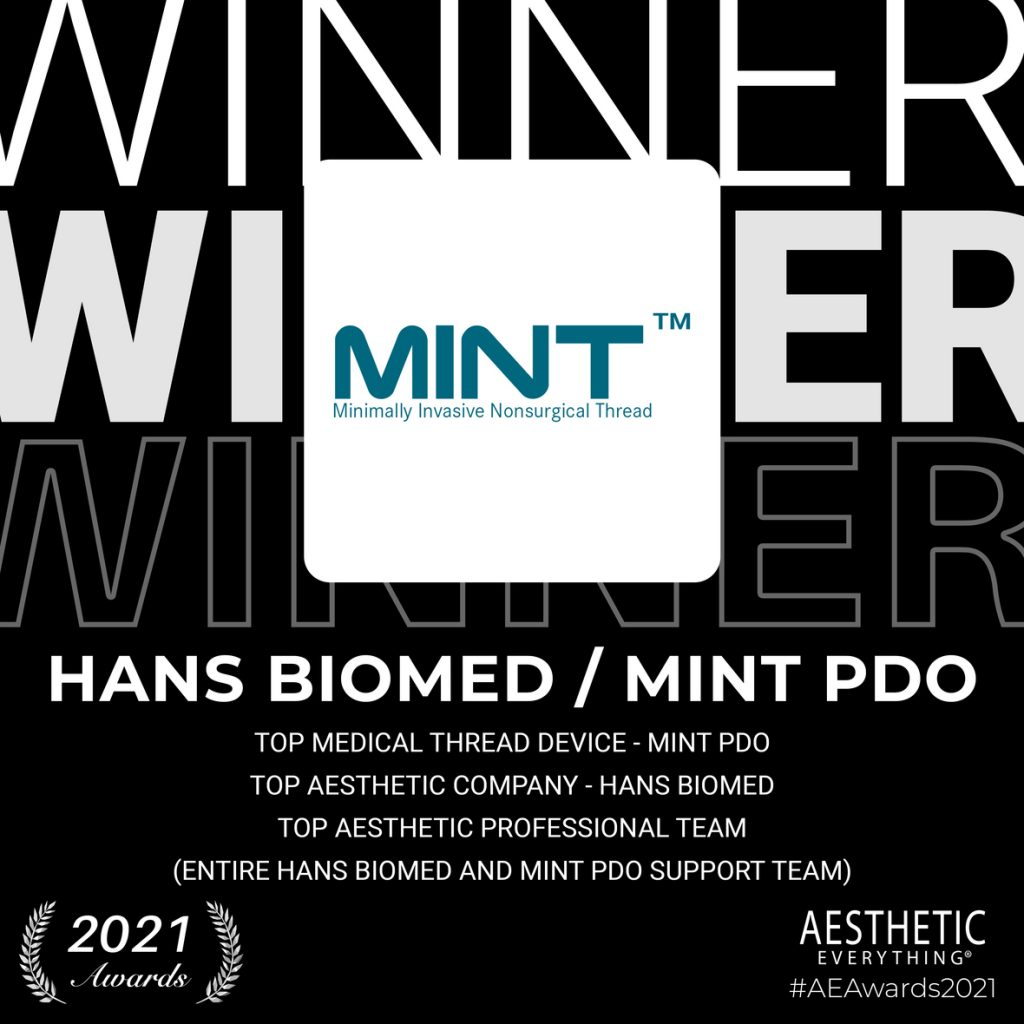 "HansBiomed USA makers of MINT PDO Wins ""Top Medical Thread Device"", ""Top Aesthetic Company"" and ""Top Professional Team"" in the Aesthetic Everything® 2021 Aesthetic and Cosmetic Medicine Awards"